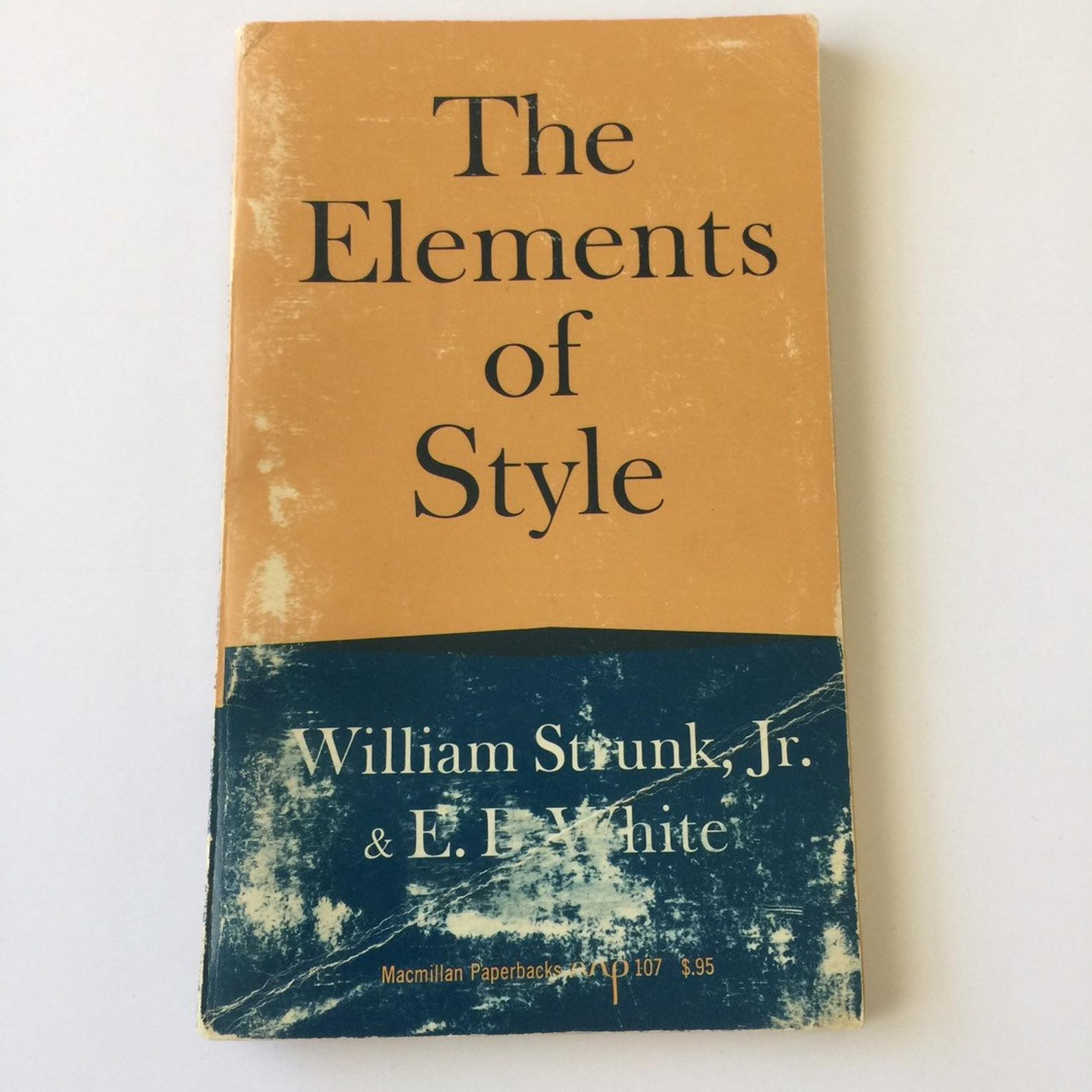 Writers and journalists have Elements of Style